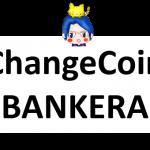 changecoin&bankera
